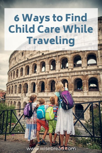 6 Ways to Find Child Care While Traveling