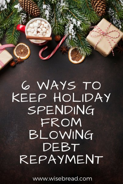 6 Ways to Keep Holiday Spending From Blowing Debt Repayment