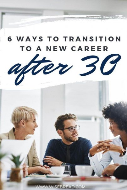 Are you over 30 and want to transition to a new career? Whether you want a pay rise or a different occupation, we've got the tips for you! #newjob #career #careertips