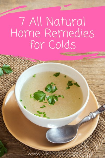 7 All Natural Home Remedies for Colds