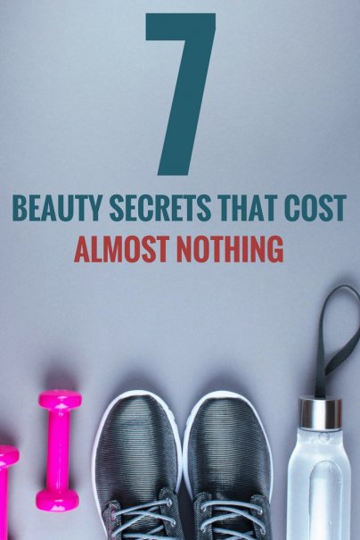 7 Beauty Secrets that Cost Almost Nothing