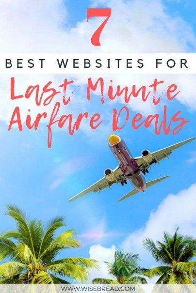 Cheap Last Minute Flights >> 7 Best Websites For Last Minute Airfare Deals