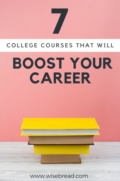 7 College Courses That Will Boost Your Career