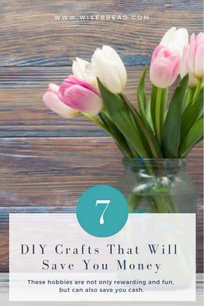 7 DIY Crafts That Will Save You Money