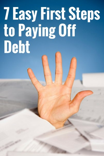 7 Easy First Steps to Paying Off Debt