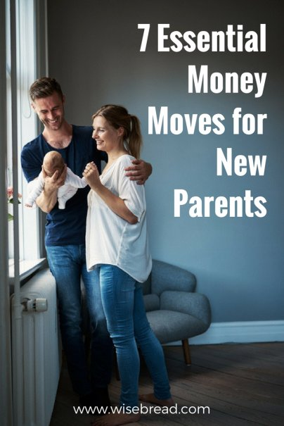 7 Essential Money Moves for New Parents