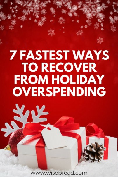 7 Fastest Ways to Recover From Holiday Overspending