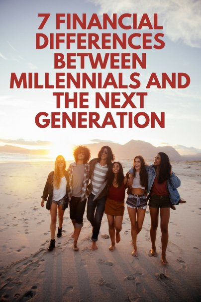 7 Financial Differences Between Millennials and the Next Generation