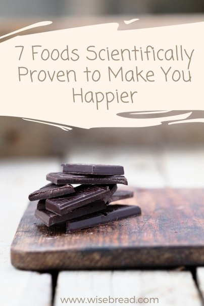 7 Foods Scientifically Proven to Make You Happier