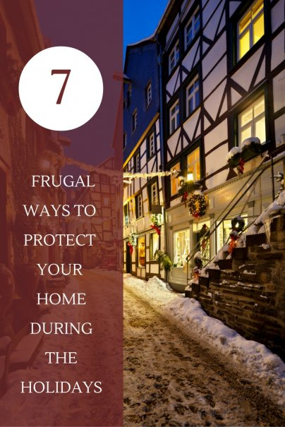 7 Frugal Ways to Protect Your Home During the Holidays