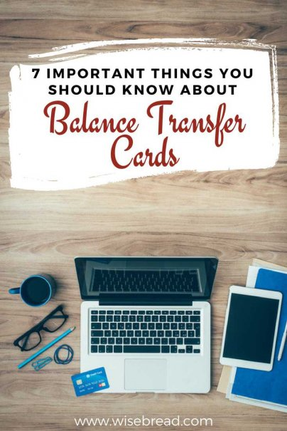 7 Important Things You Should Know About Balance Transfer Cards