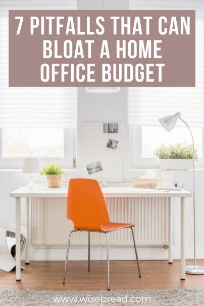 7 Pitfalls That Can Bloat a Home Office Budget