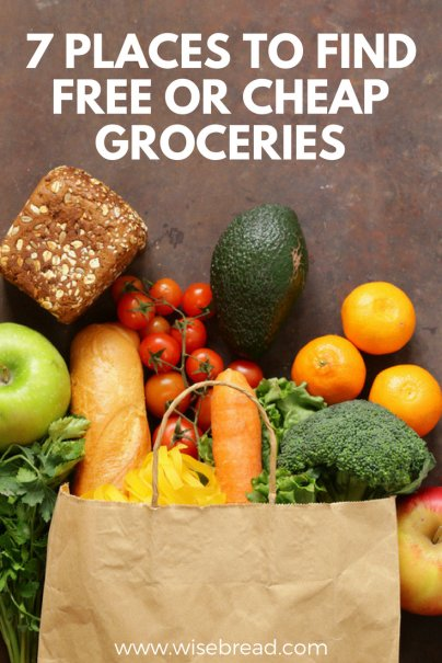 7 Places to Find Free or Cheap Groceries