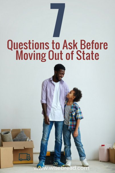 7 Questions to Ask Before Moving Out of State