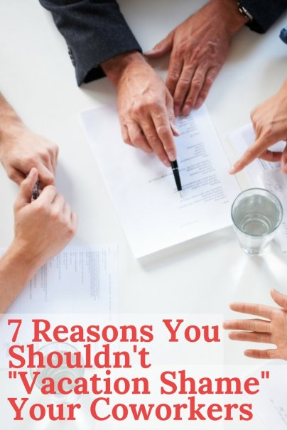 """7 Reasons You Shouldn't """"Vacation Shame"""" Your Coworkers"""