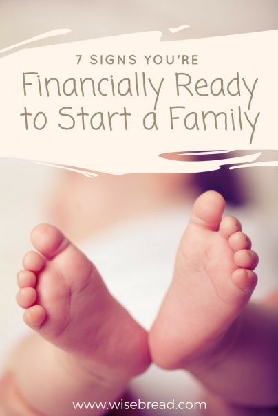 7 Signs You're Financially Ready to Start a Family
