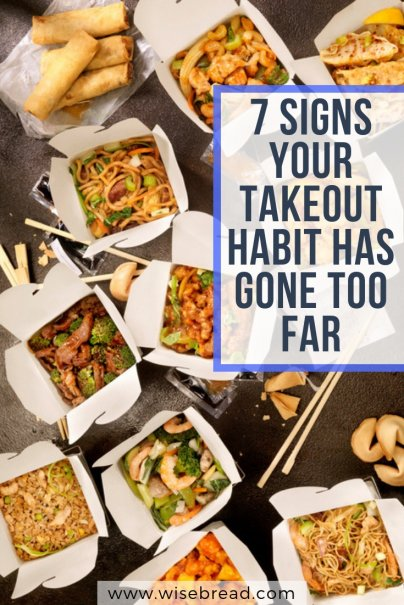 7 Signs Your Takeout Habit Has Gone Too Far