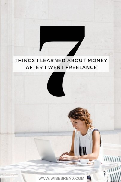 7 Things I Learned About Money After I Went Freelance