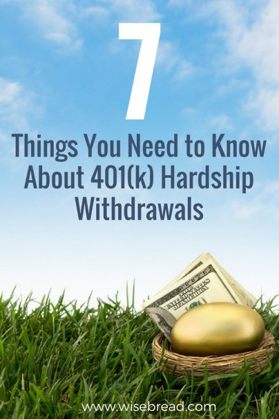 7 Things You Need to Know About 401(k) Hardship Withdrawals