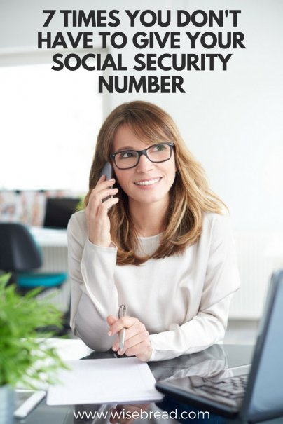 7 Times You Don't Have to Give Your Social Security Number
