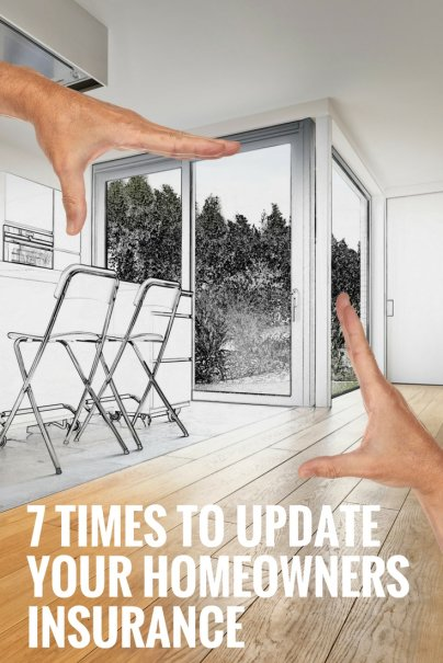 7 Times to Update Your Homeowners Insurance