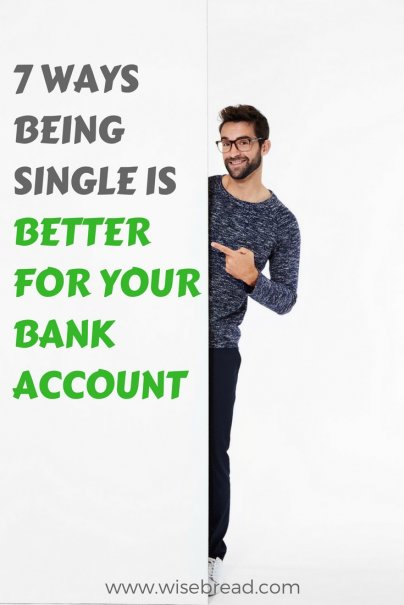 7 Ways Being Single is Better for Your Bank Account