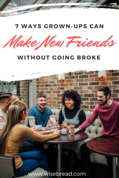 7 Ways Grown-Ups Can Make New Friends Without Going Broke