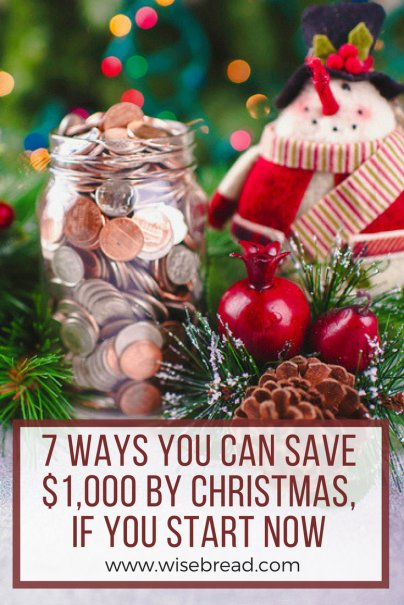 7 Ways You Can Save $1,000 by Christmas, If You Start Now