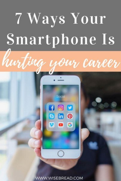 Are you addicted to your smartphone? Here are seven ways your smartphone is hurting your career. | #Careeradvice #careertips