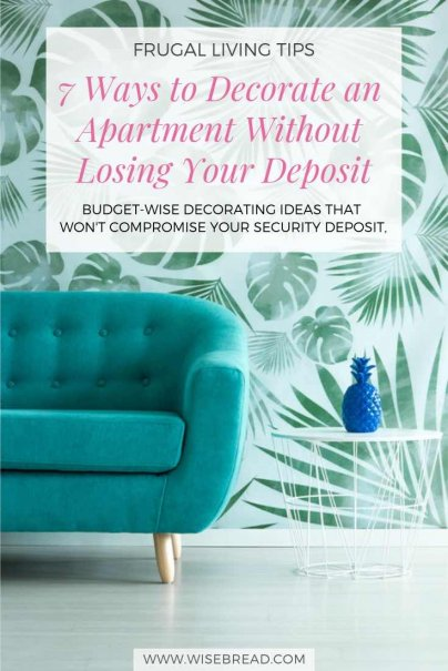 Wanting to give your apartment a makeover? Here are budget friendly decorating ideas that won't compromise your security deposit. From removable wallpaper, to adhesives, or textiles, we've got tips and ideas for you remodel! | #DIY #frugaltips #rental #remodal
