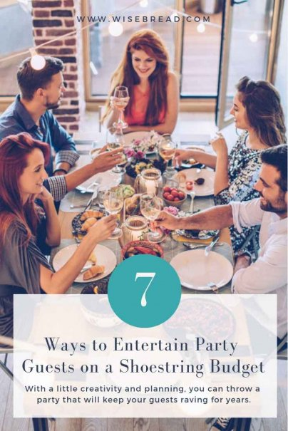 7 Ways to Entertain Party Guests on a Shoestring Budget