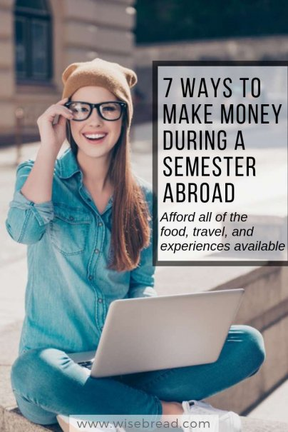7 Ways to Make Money During a Semester Abroad