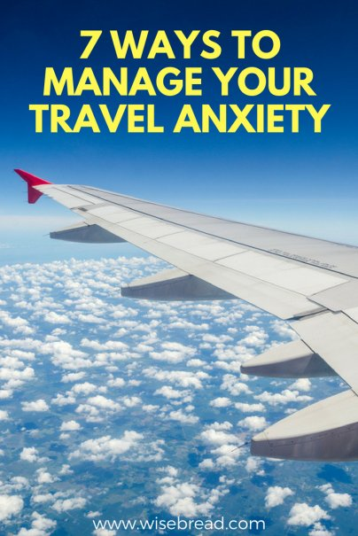 7 Ways to Manage Your Travel Anxiety