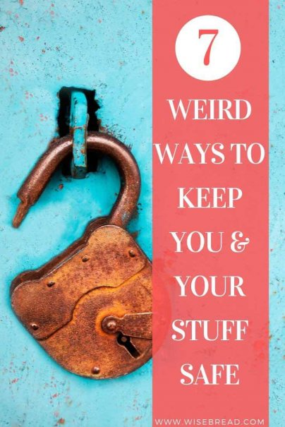 There are some creative ways to keep your stuff safe. We've found 7 weird ways to secure your things! | #safety #security