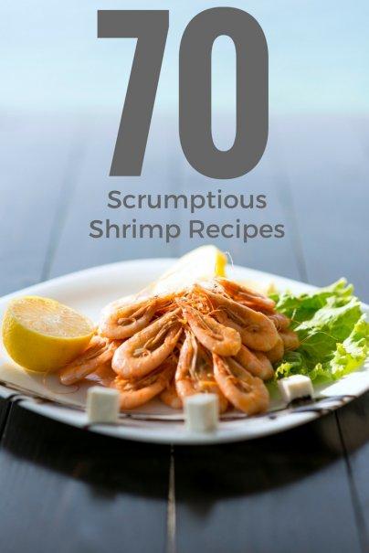 70 Scrumptious Shrimp Recipes