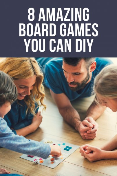 8 Amazing Board Games You Can DIY