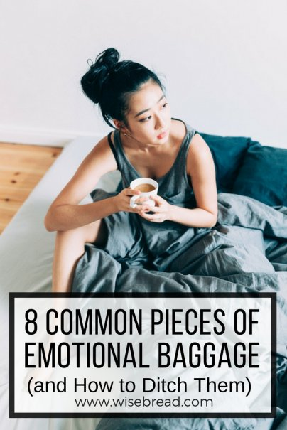 8 Common Pieces of Emotional Baggage (and How to Ditch Them)
