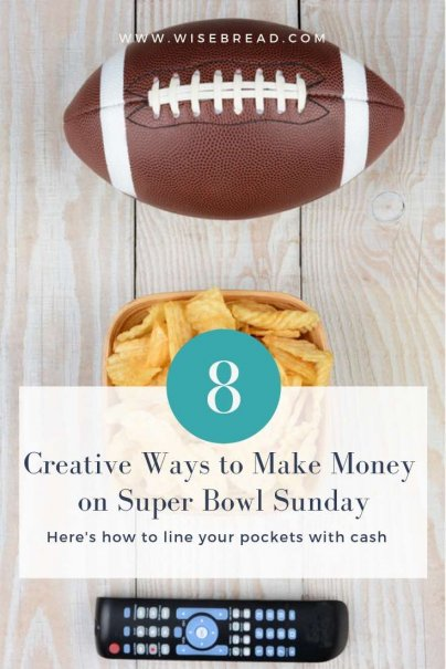 8 Creative Ways to Make Money on Super Bowl Sunday