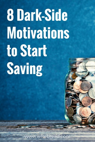 8 Dark-Side Motivations to Start Saving