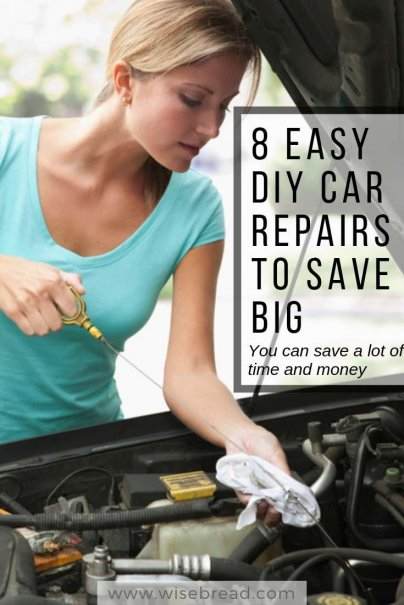 8 Easy Diy Car Repairs To Save Big