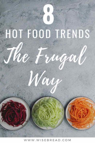 From coconut products, to purple foods, healthy pastas and more, there's always a hot new food trend, and they are usually expensive. Learn the frugal and cheap way to keep up with the hottest food trends! | #superfood #healthylifestyle #frugal