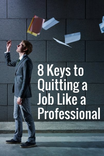8 Keys to Quitting a Job Like a Professional