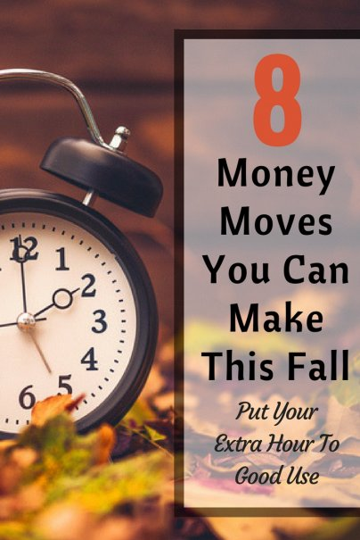 8 Money Moves You Can Make When We Turn the Clocks Back for Fall
