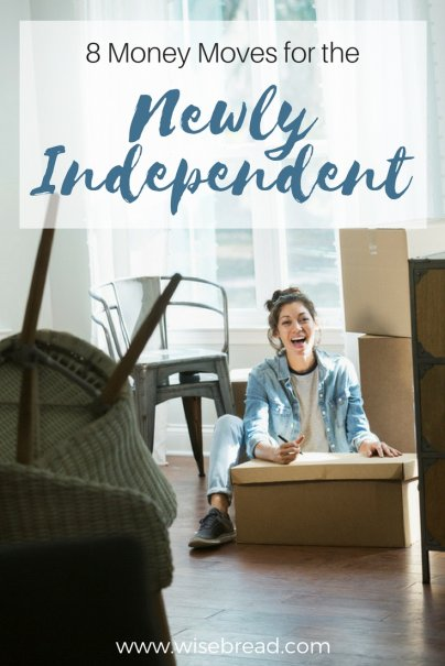 8 Money Moves for the Newly Independent