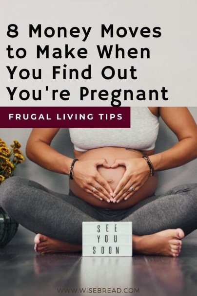 Here are the top eight money moves to make when you find out you're pregnant. | #pregnant