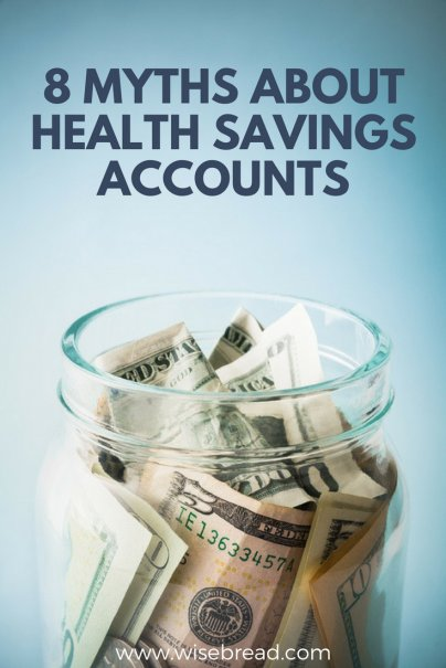 8 Myths About Health Savings Accounts — Debunked!