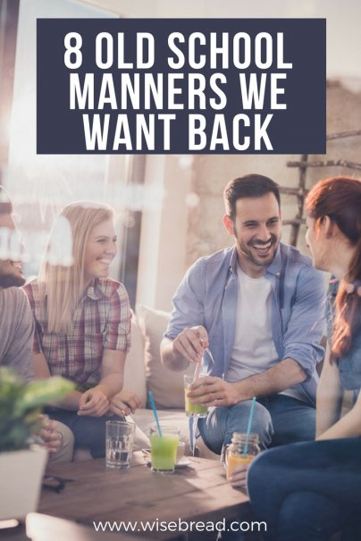 8 Old School Manners We Want Back