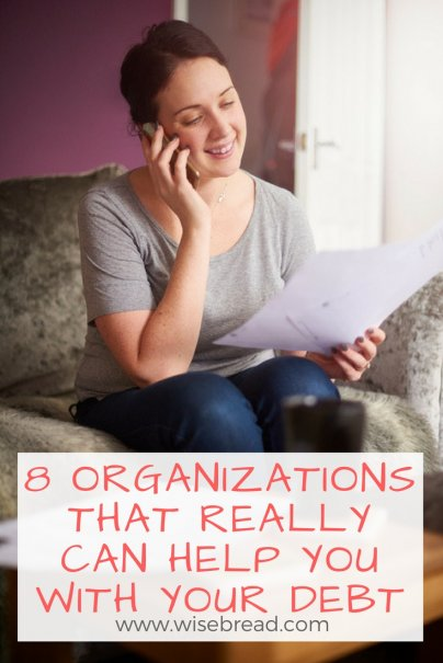8 Organizations That REALLY Can Help You With Your Debt