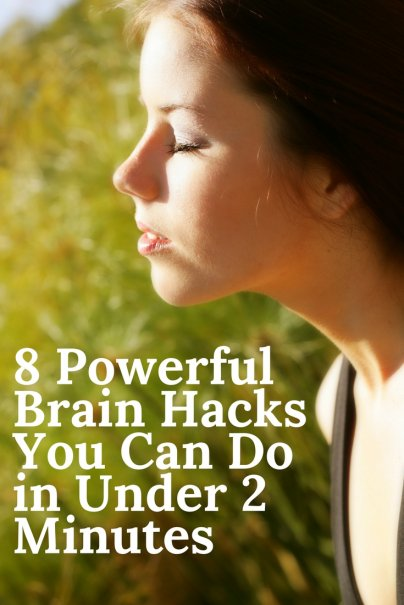 8 Powerful Brain Hacks You Can Do in Under 2 Minutes