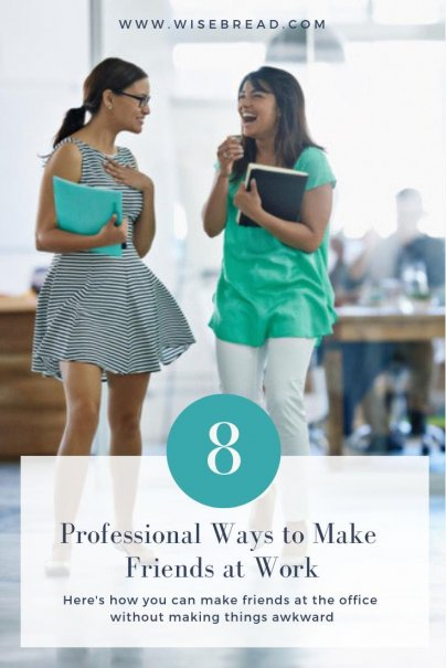 8 Professional Ways to Make Friends at Work